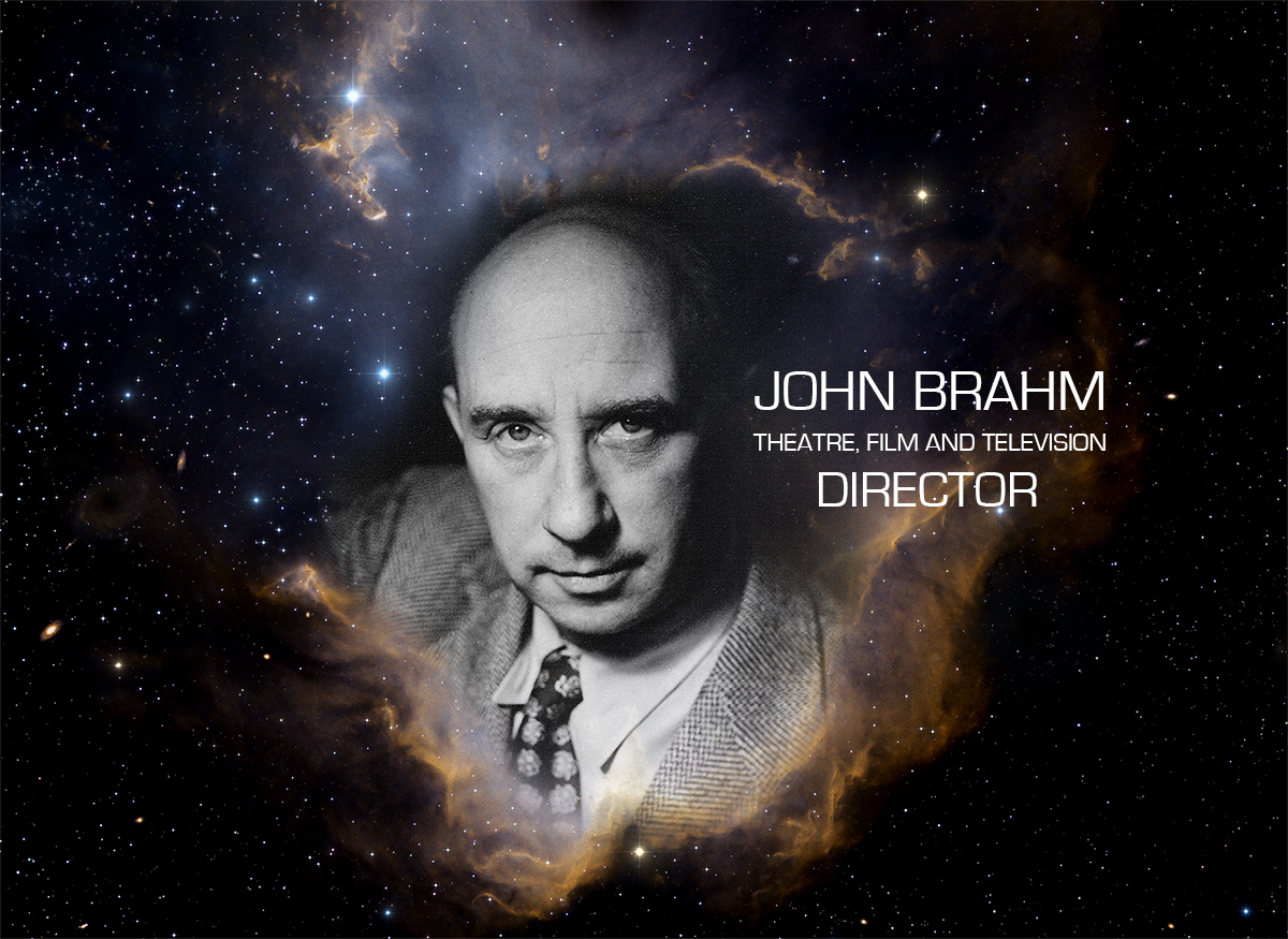 John Brahm 1893-1982 Film,TV & Theatre Director